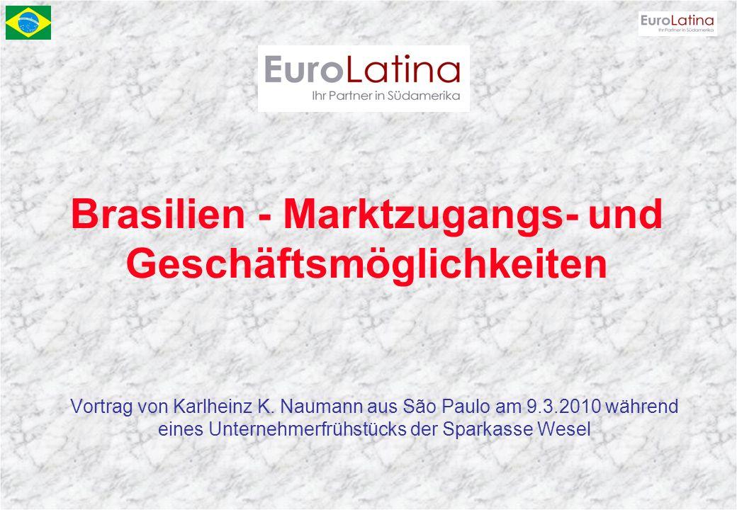 Brasilien - Marktzugangs- und Geschäftsmöglichkeiten Vortrag von Karlheinz K. Naumann aus São Paulo am 9.3.2010 während eines Unternehmerfrühstücks de