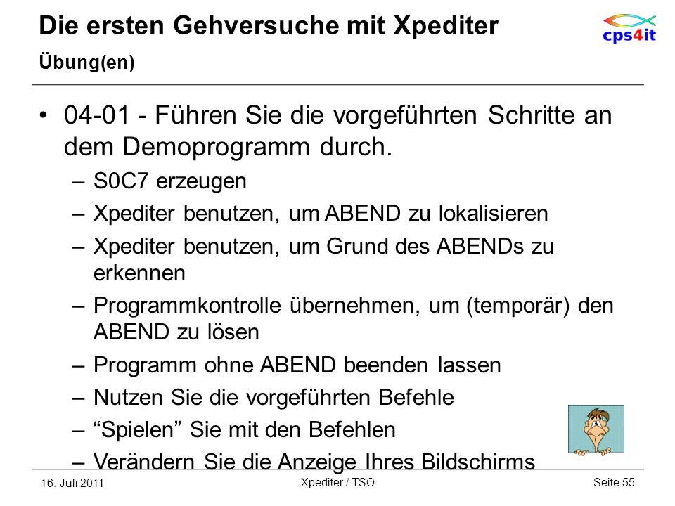 Die ersten Gehversuche mit Xpediter Übung(en) 04-01 - Führen Sie die vorgeführten Schritte an dem Demoprogramm durch. –S0C7 erzeugen –Xpediter benutze