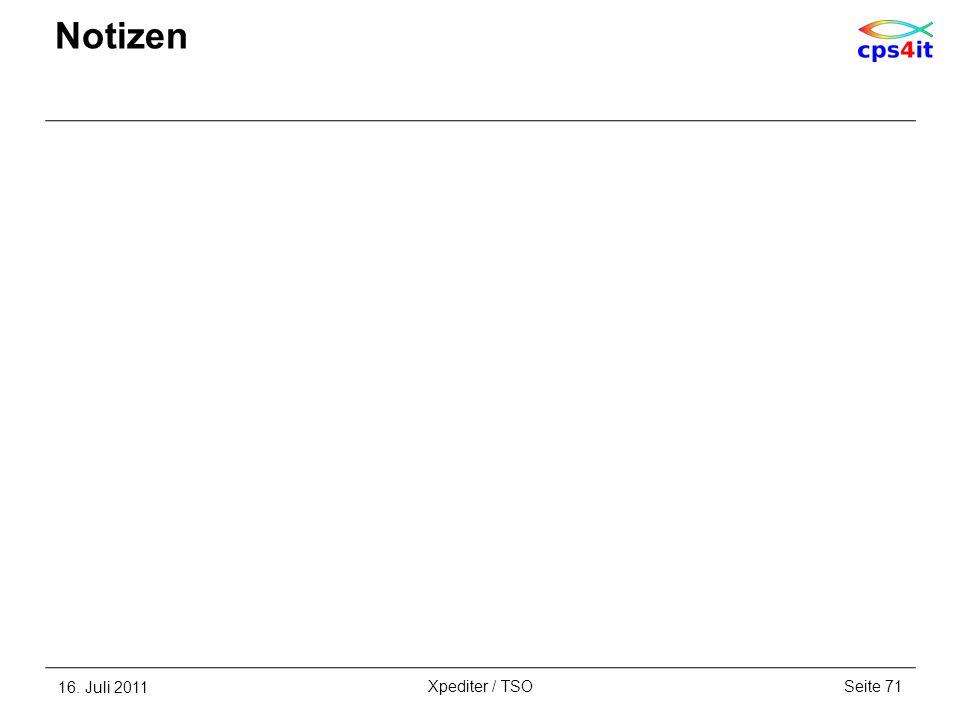 16. Juli 2011Seite 71Xpediter / TSO Notizen