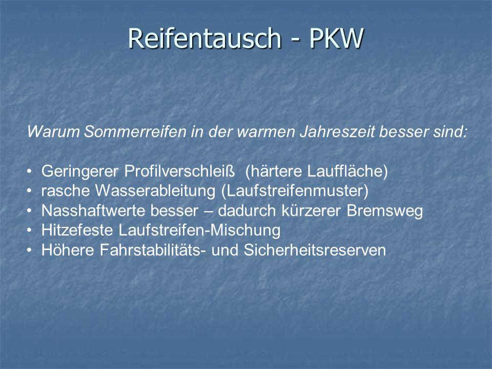 Reifentausch - PKW Warum Sommerreifen in der warmen Jahreszeit besser sind: Geringerer Profilverschleiß (härtere Lauffläche) rasche Wasserableitung (L