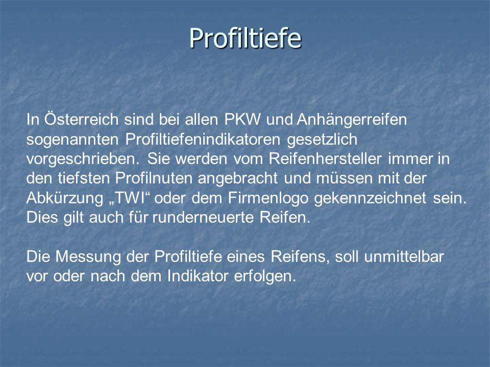 Profiltiefe In Österreich sind bei allen PKW und Anhängerreifen sogenannten Profiltiefenindikatoren gesetzlich vorgeschrieben. Sie werden vom Reifenhe