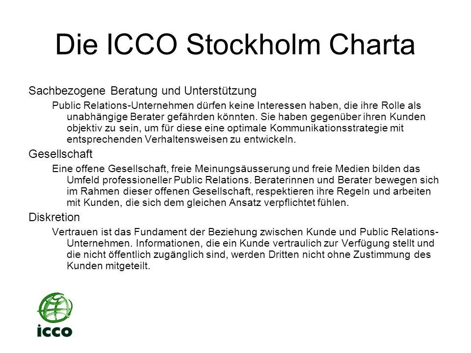 Die ICCO Stockholm Charta Sachbezogene Beratung und Unterstützung Public Relations-Unternehmen dürfen keine Interessen haben, die ihre Rolle als unabhängige Berater gefährden könnten.