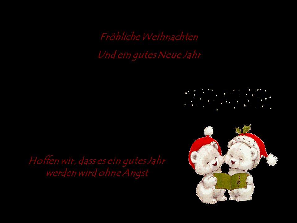 Das ist also Weihnachten Und was haben wir gemacht? Wieder ist ein Jahr vorbei Ein neues Jahr hat gerade angefangen Deshalb: Fröhliche Weihnachten Hof