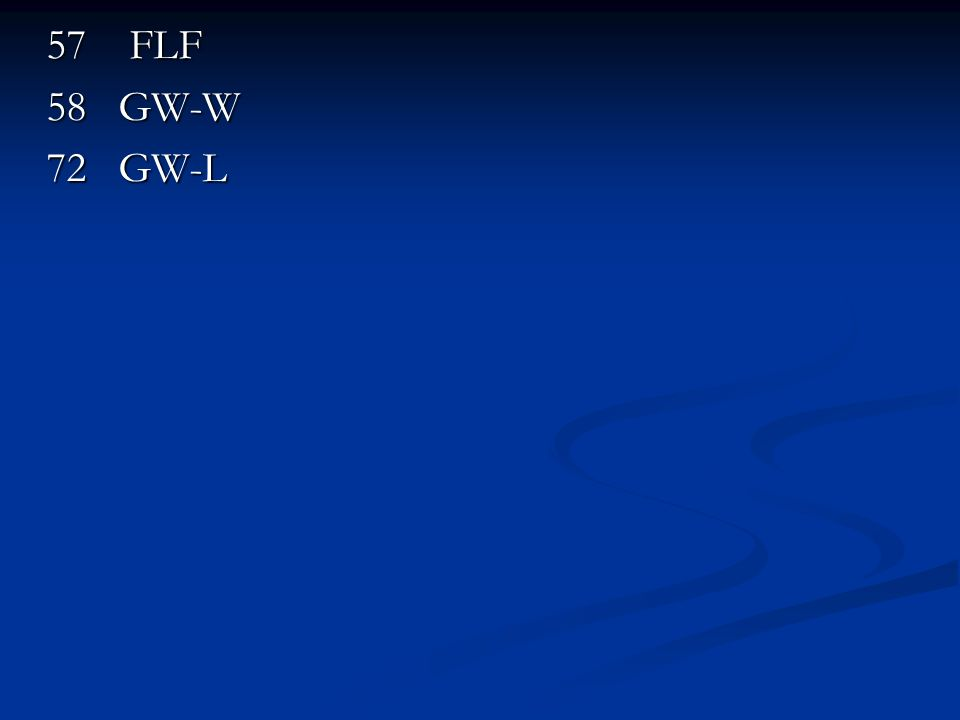 57 FLF 58 GW-W 72 GW-L
