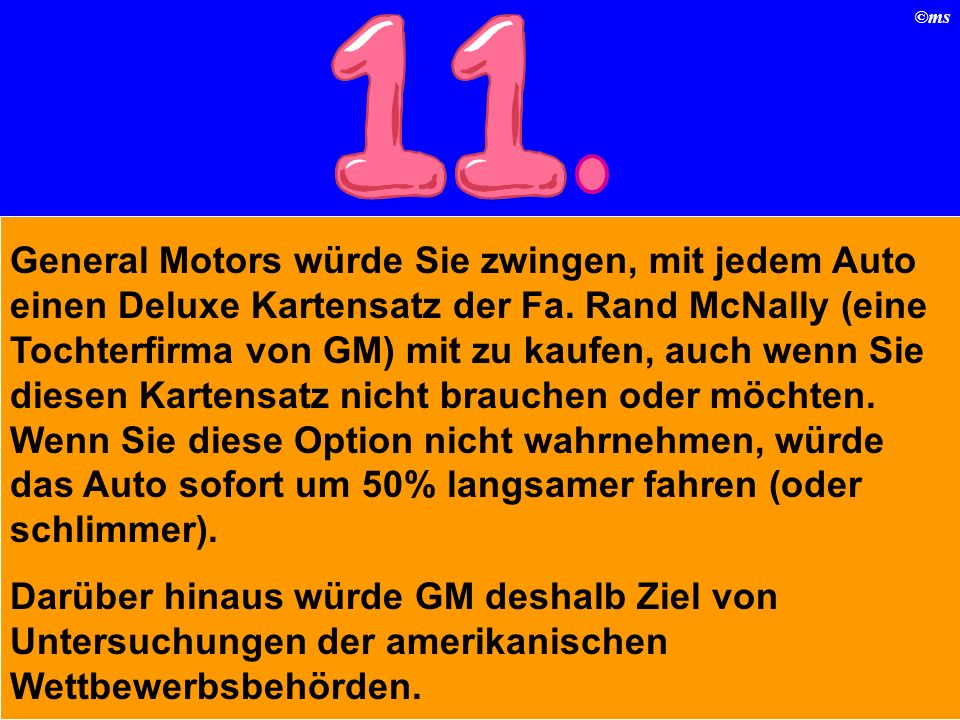 ©ms General Motors würde Sie zwingen, mit jedem Auto einen Deluxe Kartensatz der Fa.