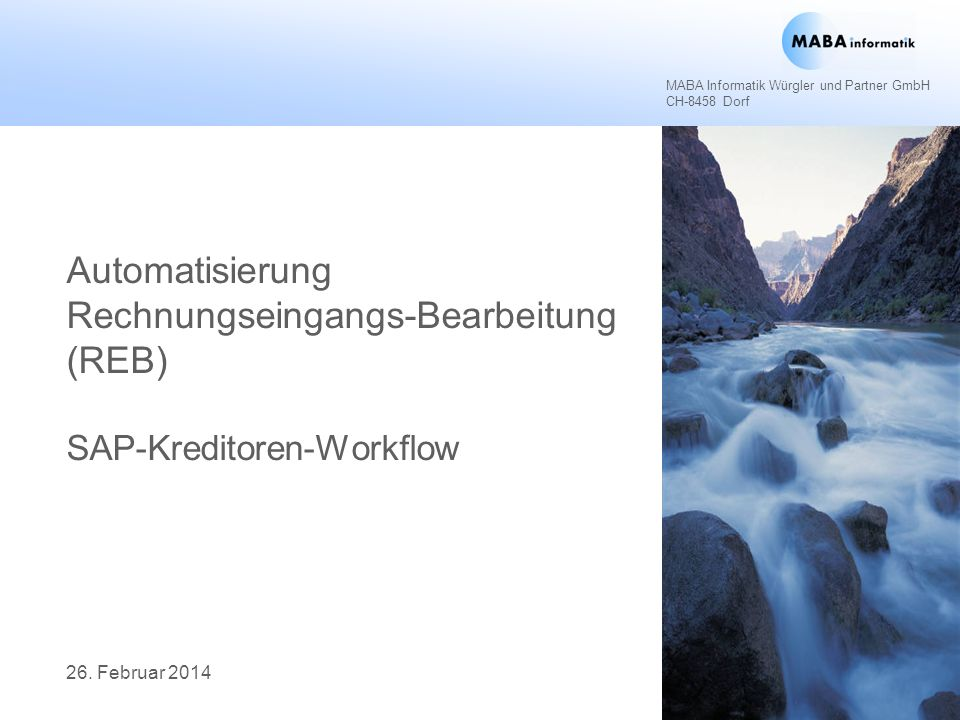 12 MABA Informatik Würgler und Partner GmbH, Steffenstrasse 7, CH-8458 Dorf Vorteile der Workflow-Lösung Vorteile eines Einsatzes dieser Lösung sind: Kostengünstig Projektzeitverkürzung Bereits produktiv im Einsatz SAP-Bestellbeleg wird als Vorerfassungs-Beleg im FI-Einsatz (Rechnung ohne SAP-Bestellung) benutzt.