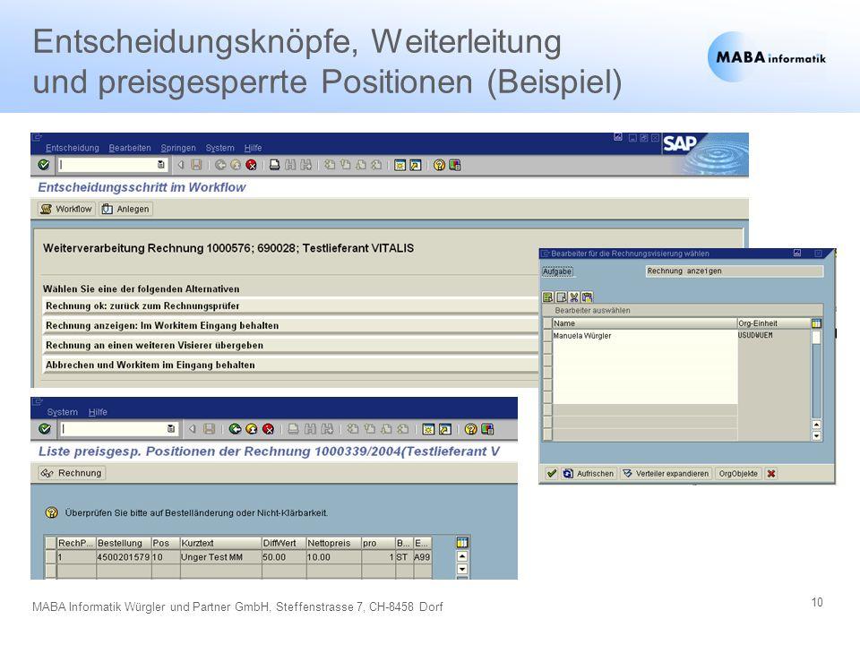 10 MABA Informatik Würgler und Partner GmbH, Steffenstrasse 7, CH-8458 Dorf Entscheidungsknöpfe, Weiterleitung und preisgesperrte Positionen (Beispiel