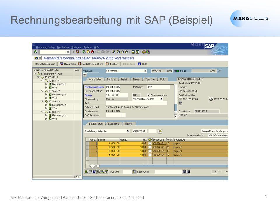 10 MABA Informatik Würgler und Partner GmbH, Steffenstrasse 7, CH-8458 Dorf Entscheidungsknöpfe, Weiterleitung und preisgesperrte Positionen (Beispiel)