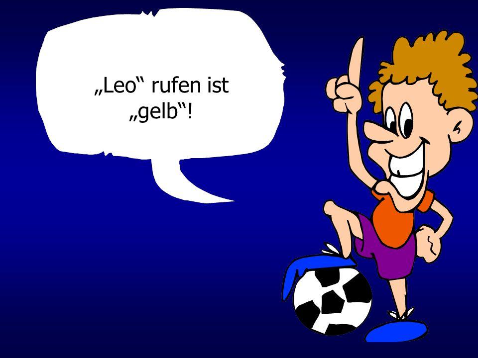 Leo rufen ist gelb!