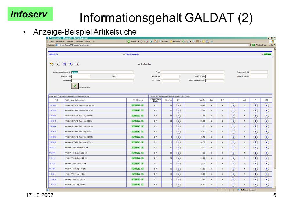 Infoserv 17.10.20076 Informationsgehalt GALDAT (2) Anzeige-Beispiel Artikelsuche