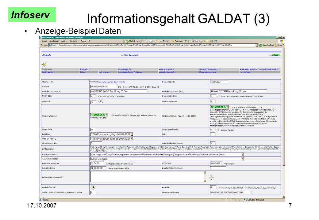 Infoserv 17.10.20077 Informationsgehalt GALDAT (3) Anzeige-Beispiel Daten