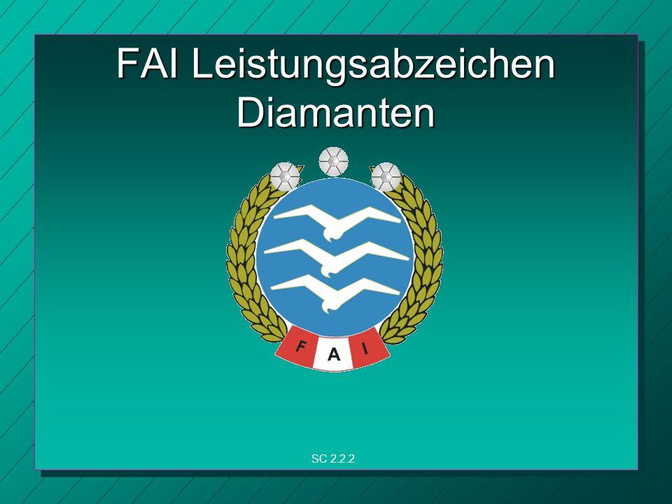 FAI Leistungsabzeichen Diamanten SC 2.2.2