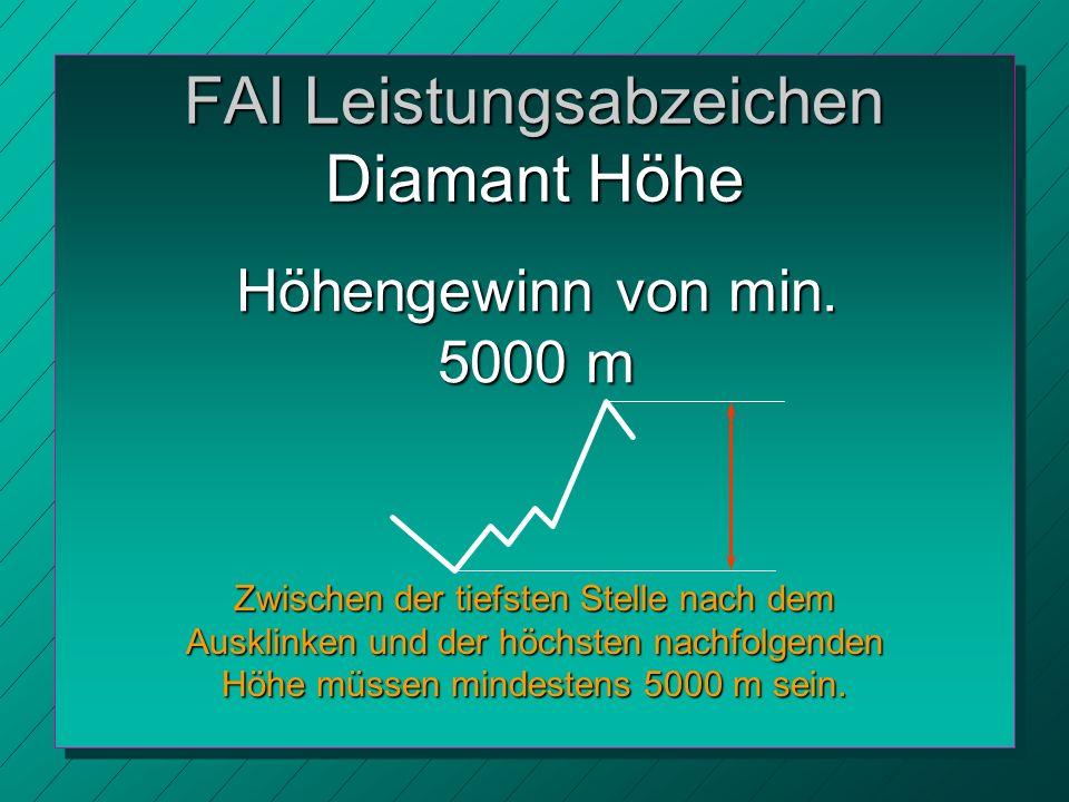 FAI Leistungsabzeichen Diamant Höhe Höhengewinn von min.