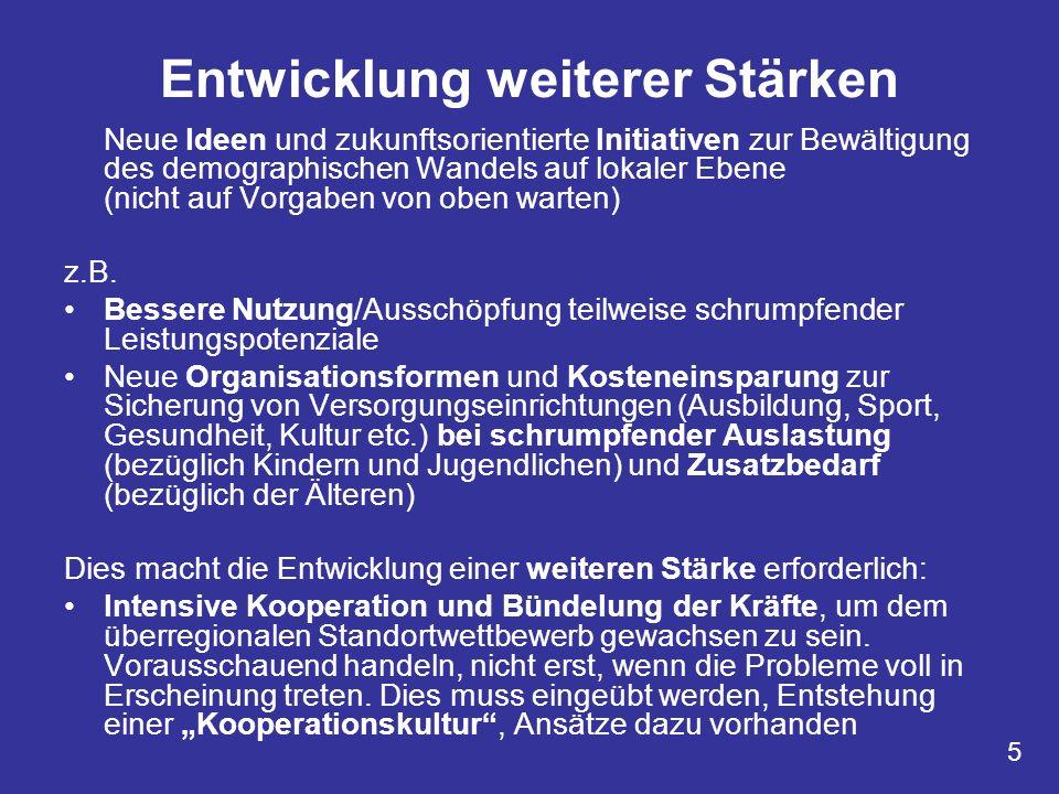 Zusammenarbeit zwischen den verschiedenen Akteuren Interkommunal zwischen den Gemeinden Zwischen Kommunen und Privaten (öffentlich-private Partnerschaft) Kooperative Netzwerke (z.