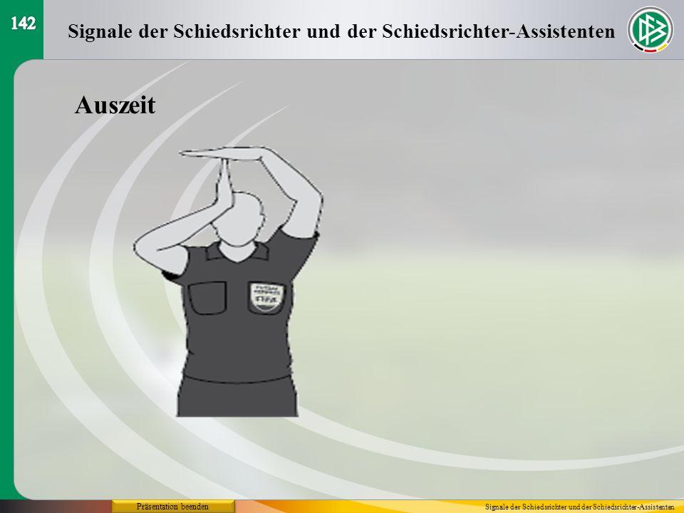 Präsentation beenden Auszeit Signale der Schiedsrichter und der Schiedsrichter-Assistenten