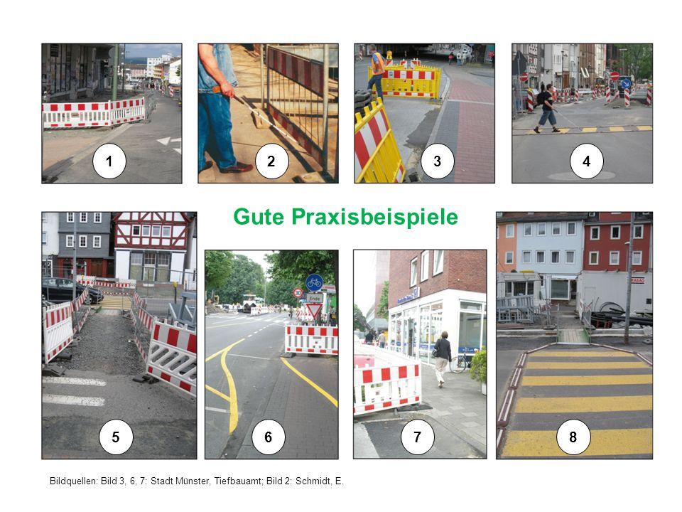 Bildquellen: Bild 3, 6, 7: Stadt Münster, Tiefbauamt; Bild 2: Schmidt, E. Gute Praxisbeispiele 1234 5678