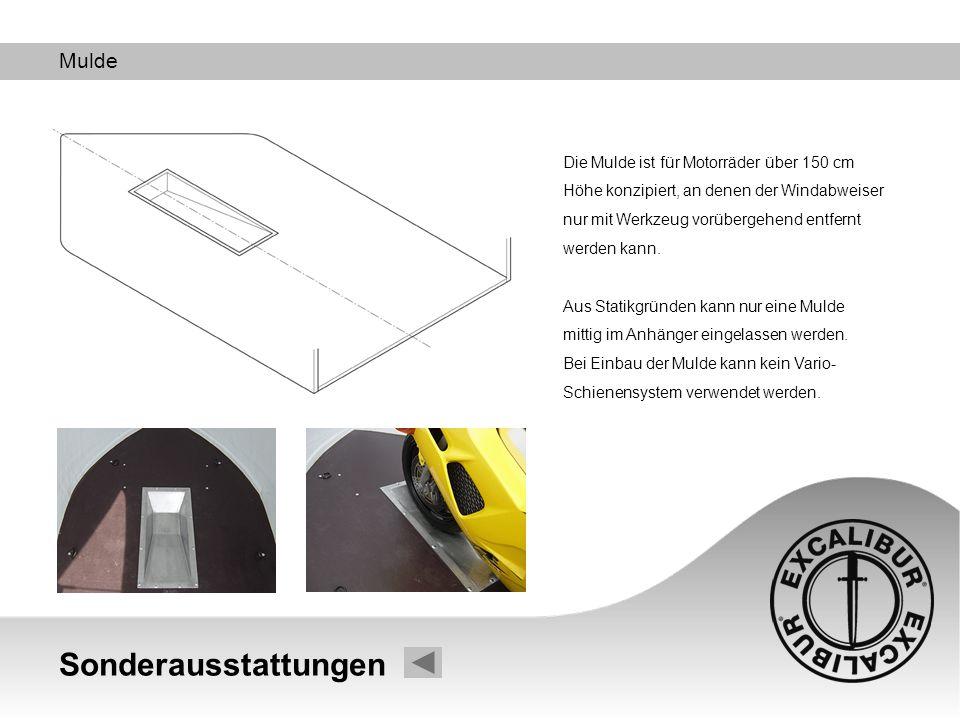 Sonderausstattungen Mulde Die Mulde ist für Motorräder über 150 cm Höhe konzipiert, an denen der Windabweiser nur mit Werkzeug vorübergehend entfernt