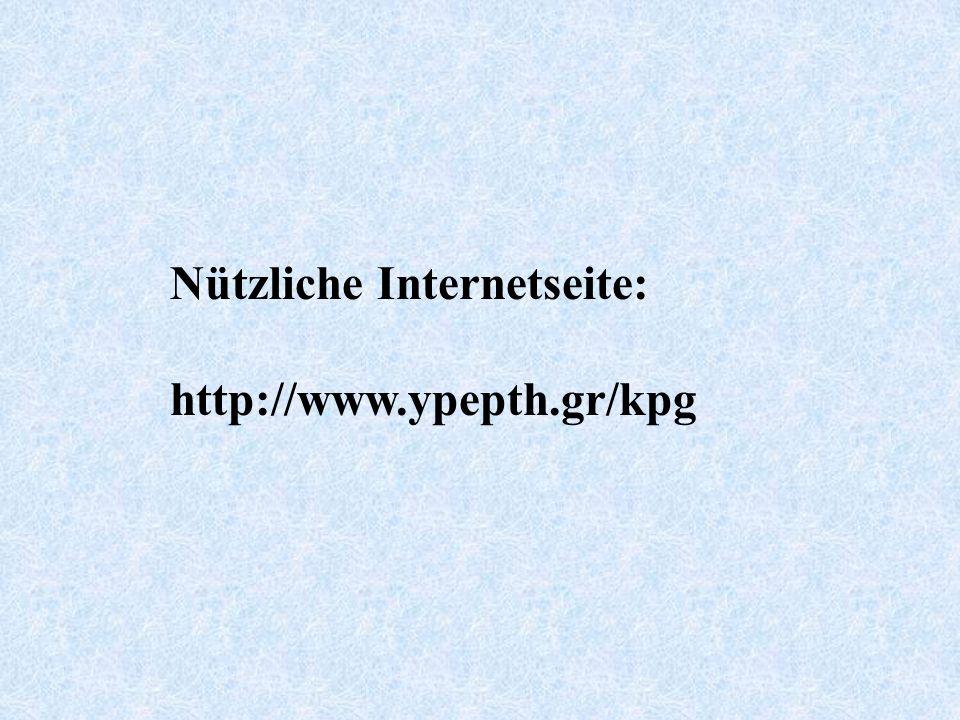 Nützliche Internetseite: http://www.ypepth.gr/kpg