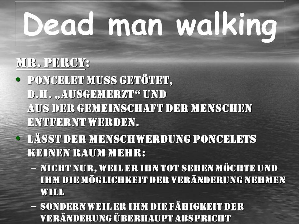 Dead man walking Sr.