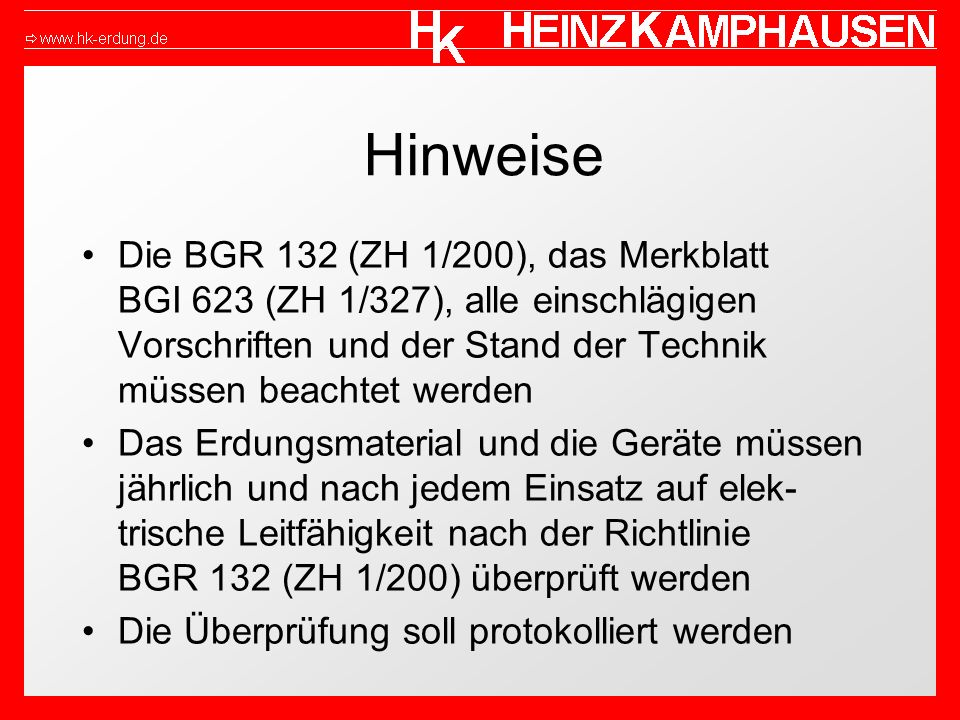 Hinweise Die BGR 132 (ZH 1/200), das Merkblatt BGI 623 (ZH 1/327), alle einschlägigen Vorschriften und der Stand der Technik müssen beachtet werden Da