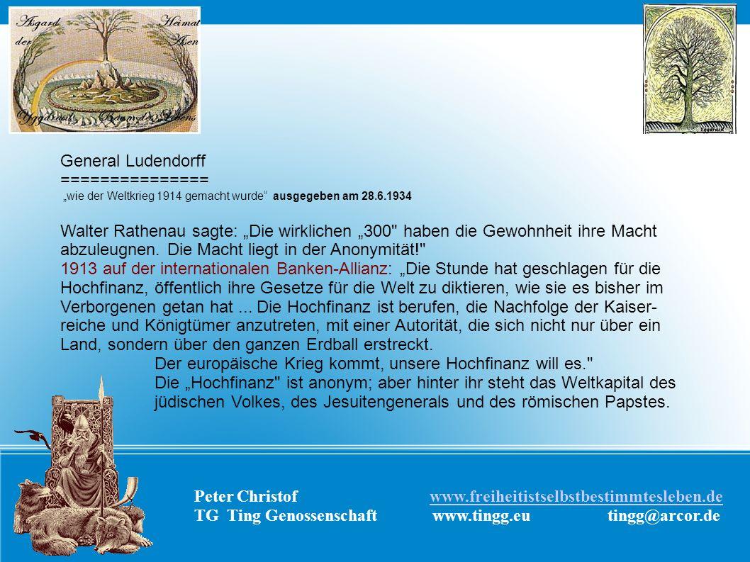 General Ludendorff =============== wie der Weltkrieg 1914 gemacht wurde ausgegeben am 28.6.1934 Walter Rathenau sagte: Die wirklichen 300