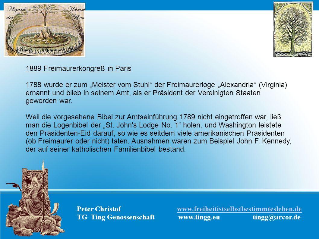Peter Christof www.freiheitistselbstbestimmtesleben.dewww.freiheitistselbstbestimmtesleben.de TG Ting Genossenschaft www.tingg.eu tingg@arcor.de 1889