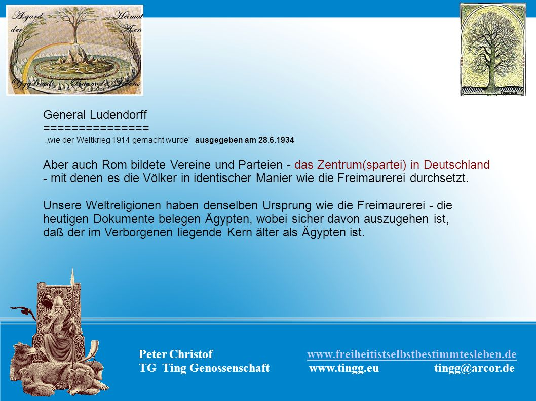 General Ludendorff =============== wie der Weltkrieg 1914 gemacht wurde ausgegeben am 28.6.1934 Aber auch Rom bildete Vereine und Parteien - das Zentr