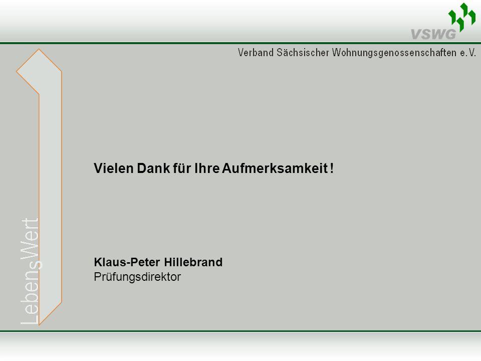 Vielen Dank für Ihre Aufmerksamkeit ! Klaus-Peter Hillebrand Prüfungsdirektor