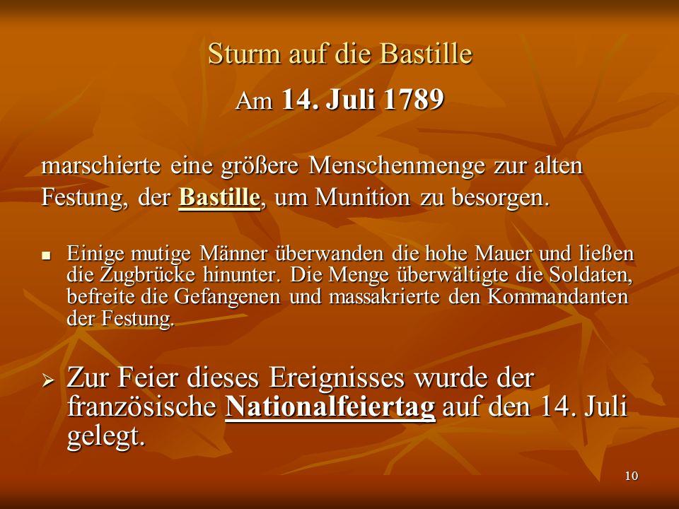 10 Sturm auf die Bastille Am 14.