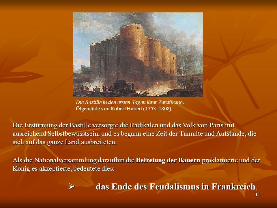 11 Die Bastille in den ersten Tagen ihrer Zerstörung.