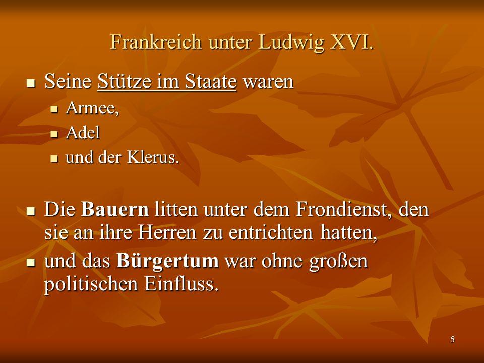 5 Frankreich unter Ludwig XVI.