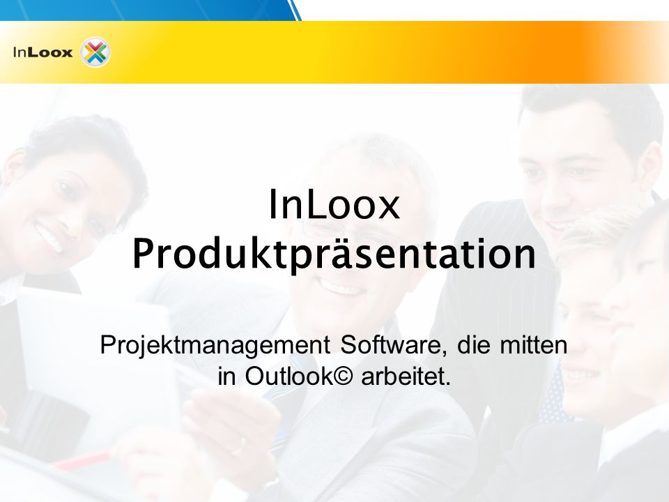 InLoox Produktpräsentation Projektmanagement Software, die mitten in Outlook© arbeitet.