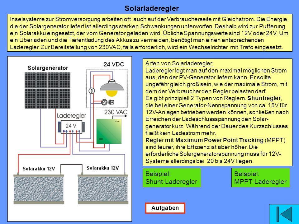 Inselsysteme zur Stromversorgung arbeiten oft auch auf der Verbraucherseite mit Gleichstrom.