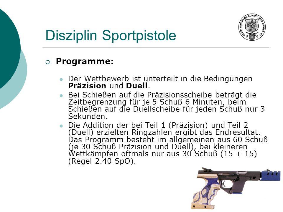 Disziplin Sportpistole Programme: Der Wettbewerb ist unterteilt in die Bedingungen Präzision und Duell. Bei Schießen auf die Präzisionsscheibe beträgt