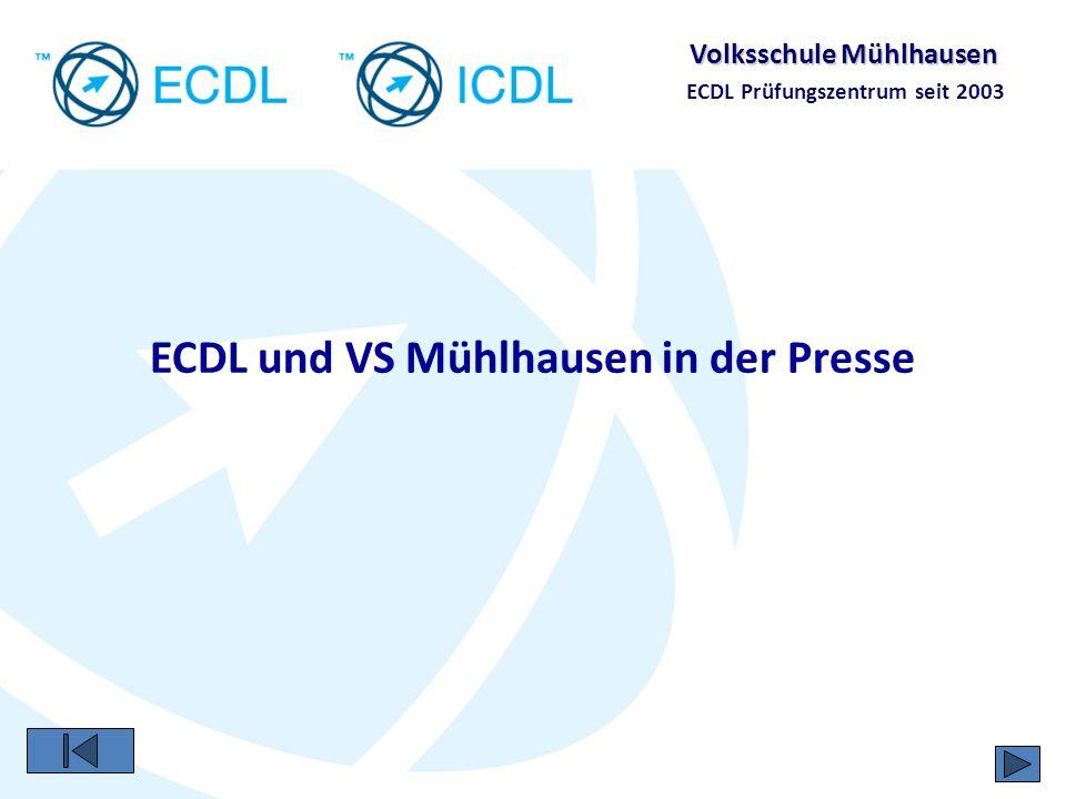 Volksschule Mühlhausen ECDL Prüfungszentrum seit 2003 NN am 20.01.2007