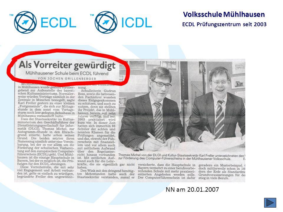 Volksschule Mühlhausen ECDL Prüfungszentrum seit 2003 FT am 20.01.2007