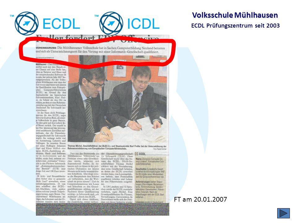 Volksschule Mühlhausen ECDL Prüfungszentrum seit 2003 DLGI-Magazin 01/2007