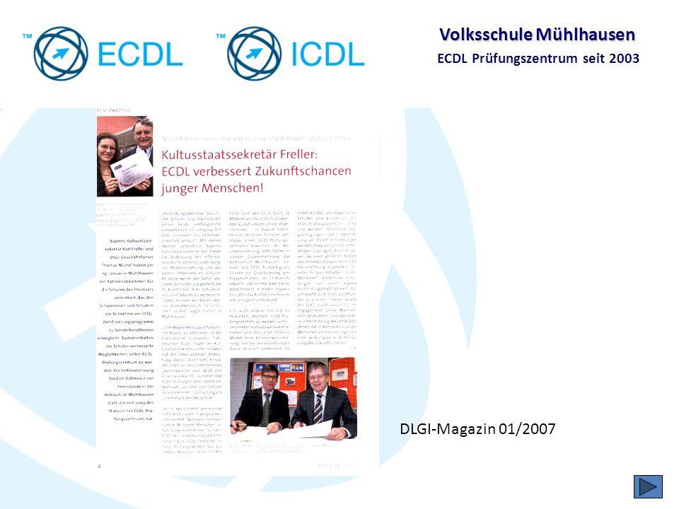 Volksschule Mühlhausen ECDL Prüfungszentrum seit 2003 Gesellschaft für Informatik (GI) ECDL-Foundation Dublin ECDL in Deutschland Council of European Professional Informatics Societies Danke für Ihr Interesse