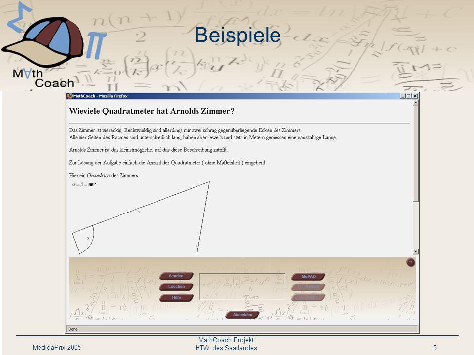 MedidaPrix 2005 MathCoach Projekt HTW des Saarlandes5 Beispiele