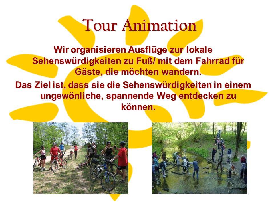 Tour Animation Wir organisieren Ausflüge zur lokale Sehenswürdigkeiten zu Fuß/ mit dem Fahrrad für Gäste, die möchten wandern.
