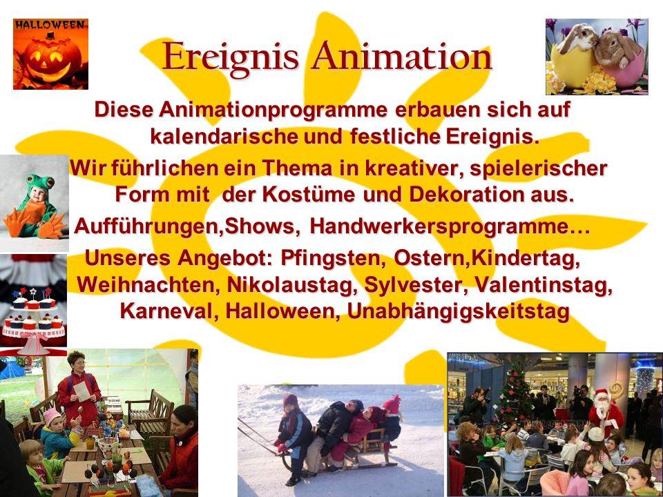 Ereignis Animation Diese Animationprogramme erbauen sich auf kalendarische und festliche Ereignis.