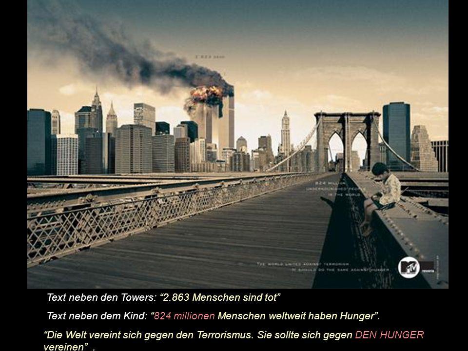 Text neben den Towers: 2.863 Menschen sind tot Text neben dem Typ: 40 milllionen Menschen sind weltweit mit dem HIV-Virus infiziert.