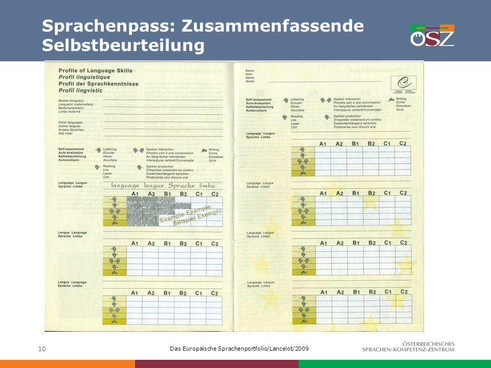Das Europäische Sprachenportfolio/Lancelot/2009 10 Sprachenpass: Zusammenfassende Selbstbeurteilung
