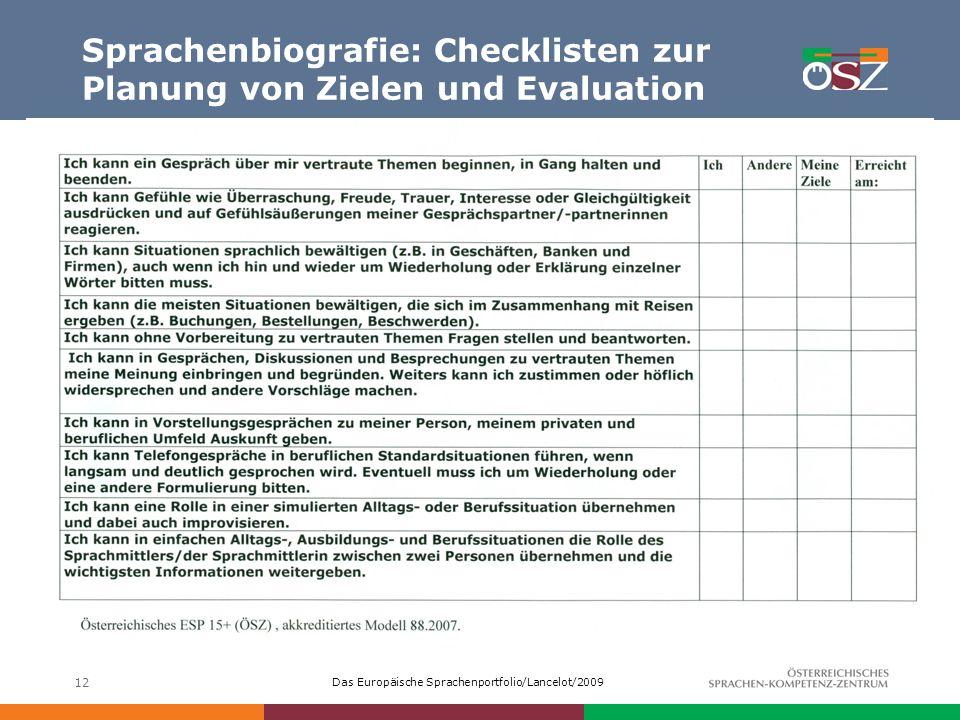 Das Europäische Sprachenportfolio/Lancelot/2009 12 Sprachenbiografie: Checklisten zur Planung von Zielen und Evaluation