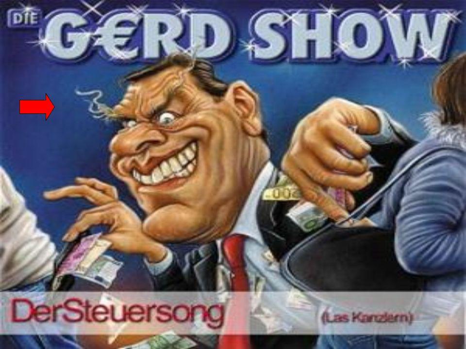 Die Gerd Show Der Altbundeskanzler wird so dargestellt, als ziehe er den Leuten das Geld aus der Tasche.