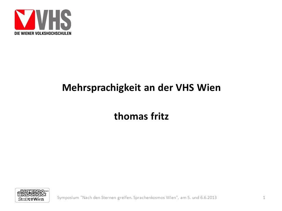 Mehrsprachigkeit an der VHS Wien thomas fritz Symposium Nach den Sternen greifen.