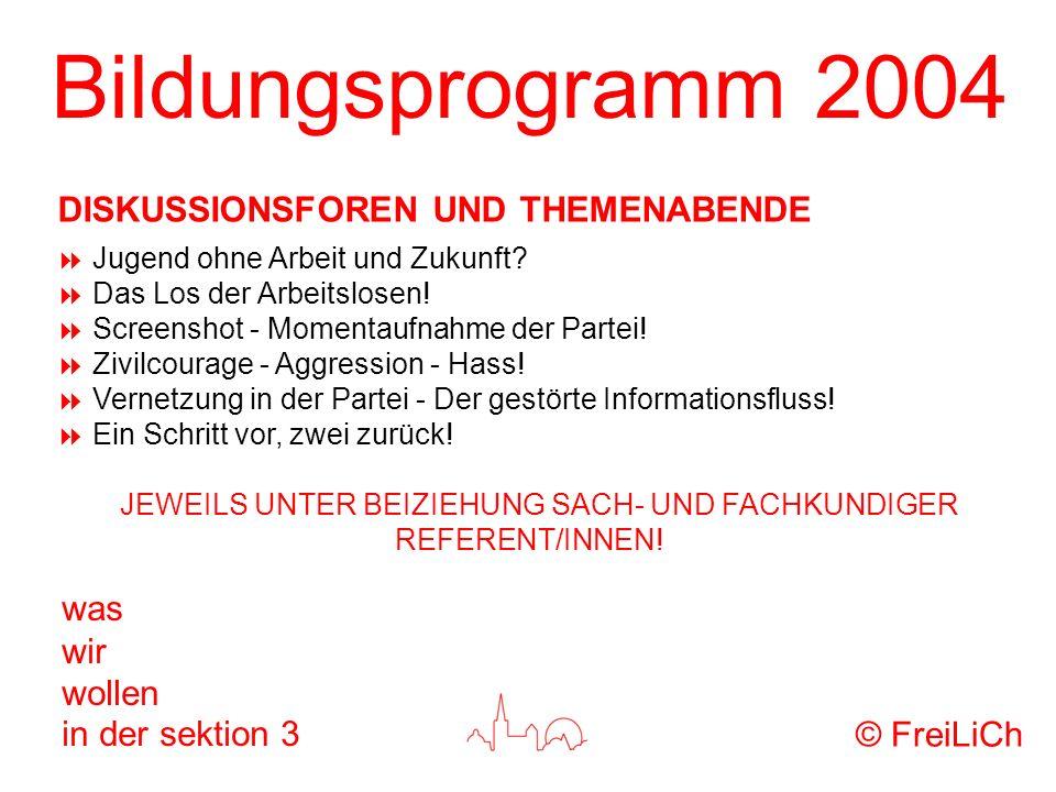 Bildungsprogramm 2004 was wir wollen in der sektion 3 Jugend ohne Arbeit und Zukunft? Das Los der Arbeitslosen! Screenshot - Momentaufnahme der Partei