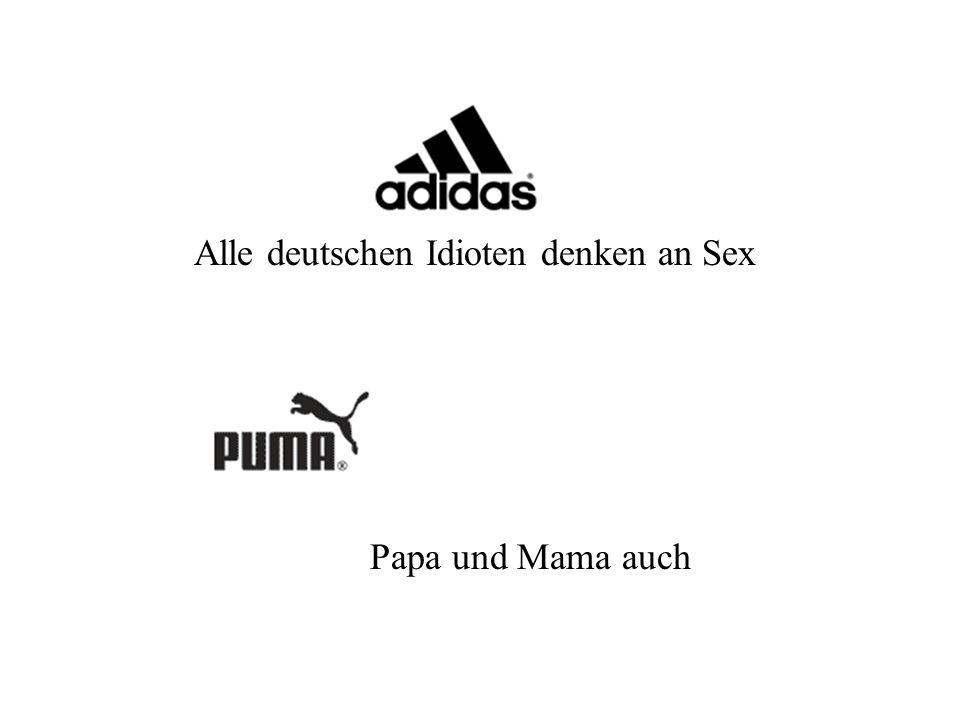 Alle deutschen Idioten denken an Sex Papa und Mama auch
