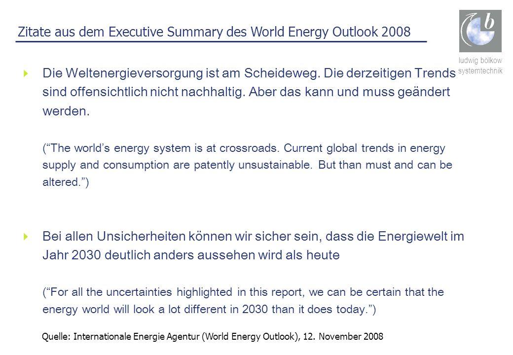 ludwig bölkow systemtechnik Die Weltenergieversorgung ist am Scheideweg. Die derzeitigen Trends sind offensichtlich nicht nachhaltig. Aber das kann un