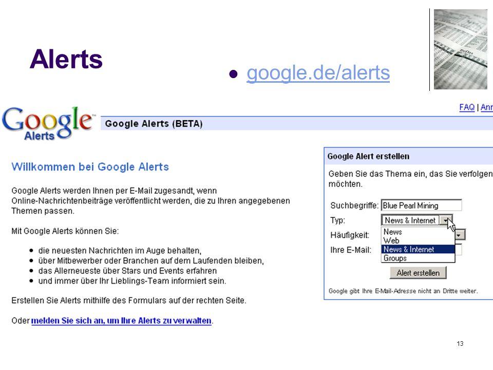 13 Alerts google.de/alerts